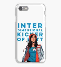 Inter-dimensional Kicker of Butt iPhone Case/Skin