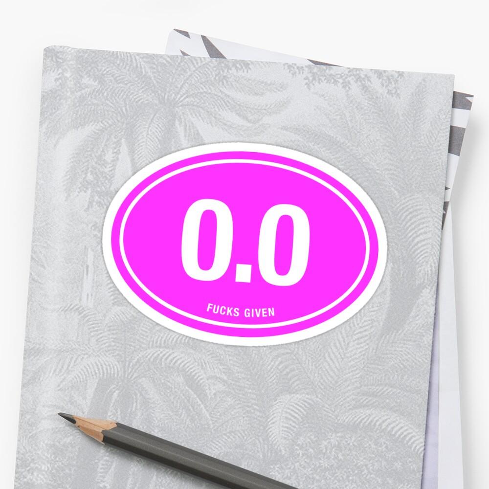 0.0 - NO FUCKS GIVEN - Pink by cpinteractive