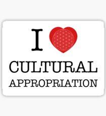 I Love Cultural Appropriation Sticker