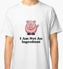 Ingredient Pig Classic T-Shirt