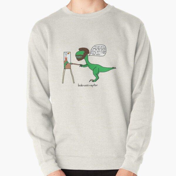 Bobrossiraptor Pullover Sweatshirt