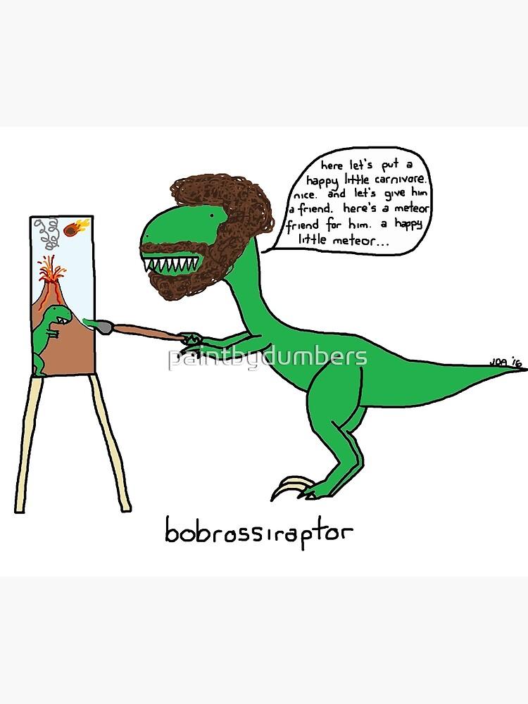 Bobrossiraptor de paintbydumbers