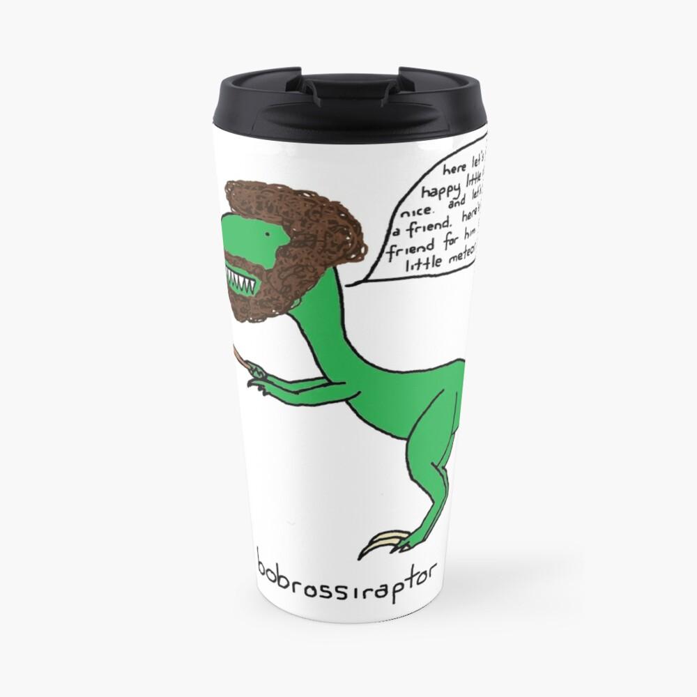 Bobrossiraptor Taza de viaje