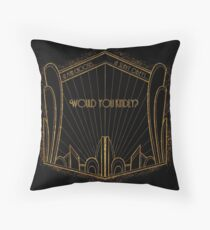 Would you Kindly? Throw Pillow