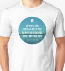 Isaiah 41:10 Unisex T-Shirt
