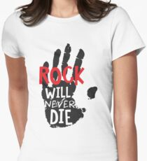 ROCK WILL NEVER DIE T-Shirt