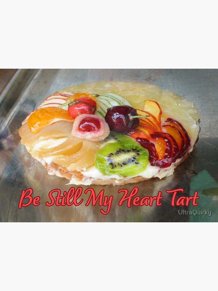 Be Still My Heart Tart. by UltraQuirky