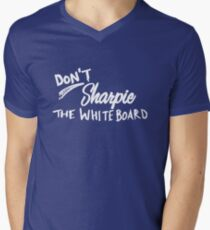 Don't Sharpie the Whiteboard V-Neck T-Shirt