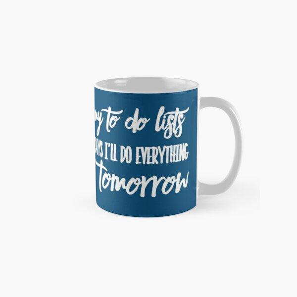 Funny To Do List for Procrastinators Classic Mug