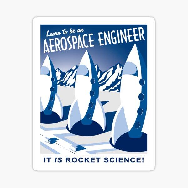 Aerospace Engineering - It is Rocket Science! Sticker