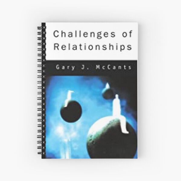 Challenges of Relationships Spiral Notebook