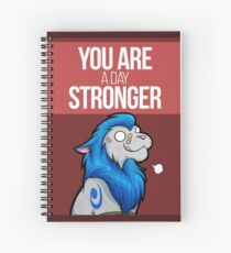 You are a day stronger Spiral Notebook