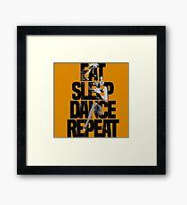 Dance - Eat sleep dance repeat Framed Print