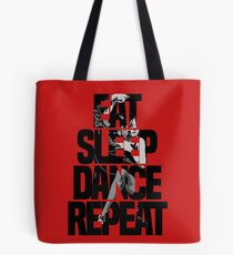 Dance - Eat sleep dance repeat Tote Bag