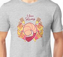 I Love Shrimp Unisex T-Shirt