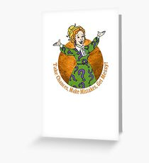 With The Frizz? Greeting Card