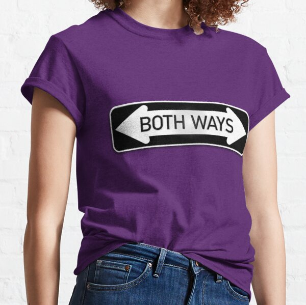 Both Ways Street Sign - LGBT Transgender Bisexual LGBTQAI Classic T-Shirt