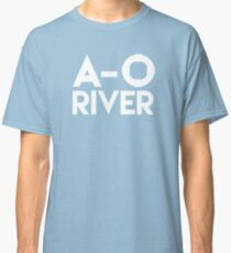 A-O River! Classic T-Shirt