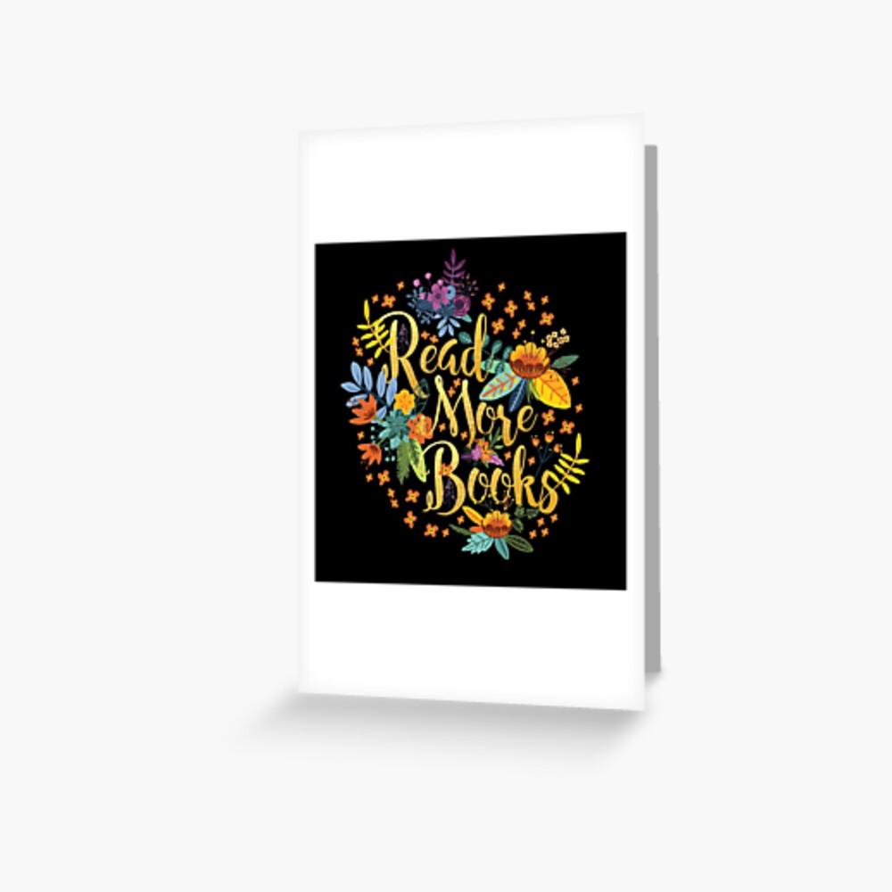 Lesen Sie mehr Bücher - Floral Gold - Schwarz Grußkarte