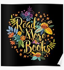 Read More Books - Floral Gold - Black Poster