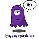 Flying Purple People Hater With Text by angieschlauch