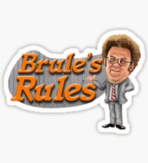 Brule's Rules Sticker
