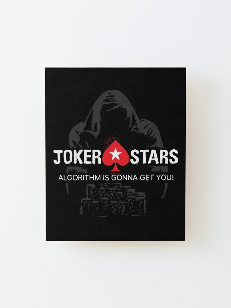 Alternate view of Joker Stars Algorithm is Gonna Get You! Mounted Print