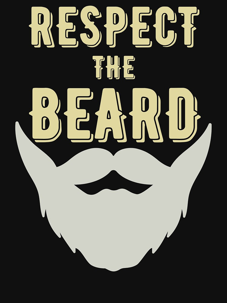 Respect The Beard by ds-4