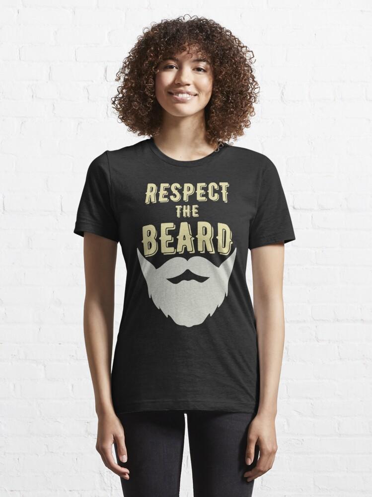 Alternate view of Respect The Beard Essential T-Shirt