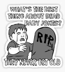 Dead Baby Jokes Sticker