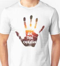 Be The Change   Colour  Unisex T-Shirt
