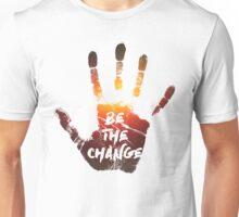 Be The Change | Colour  Unisex T-Shirt