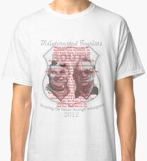 Disinterested Tourists Ate at.. VI Classic T-Shirt