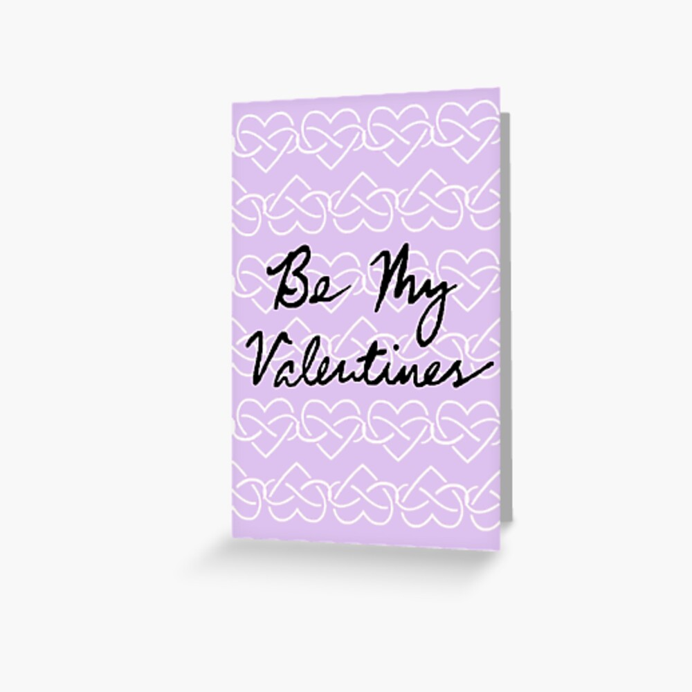 Be My Valentines (Infinity Hearts - Purple) Greeting Card