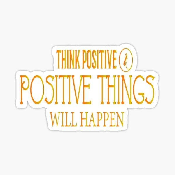 Think Positive Sticker