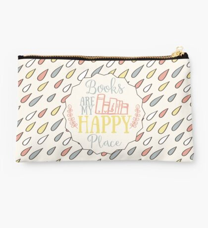 Books Are My Happy Place - Colorful Studio Pouch