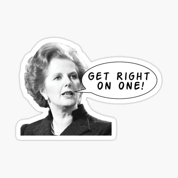Thatcher | Get Right On One Sticker