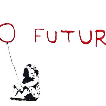 Banksy: No Future by Blueasaurs