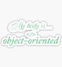 My body is object-oriented Sticker