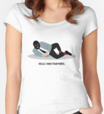 WSY: Hello, I have your pants pt 2 Women's Fitted Scoop T-Shirt