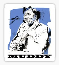Muddy Waters - Father of modern Chicago Blues Sticker