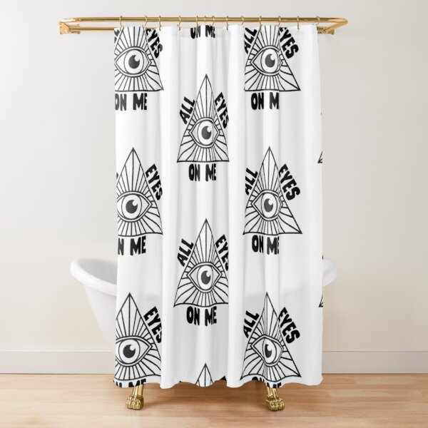 All Seeing Eye All Eyes on Me Shirts and More Shower Curtain
