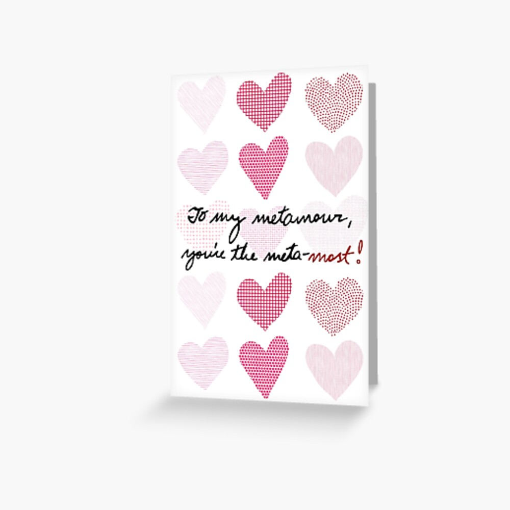 To My Metamour, You're The Meta-most! Greeting Card