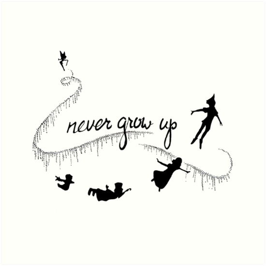 Never Grow Up Peter Pan Art Prints By Tarpansungkono Redbubble