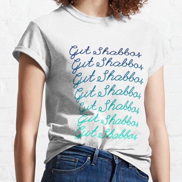 Gut Shabbos [blue to aqua ombre] Classic T-Shirt