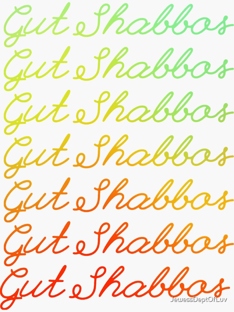 Gut Shabbos [green-yellow-orange-red ombre] by JewessDeptOfLuv
