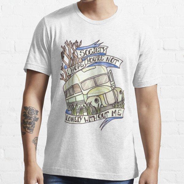 """Dans la """"société"""" sauvage T-shirt essentiel"""