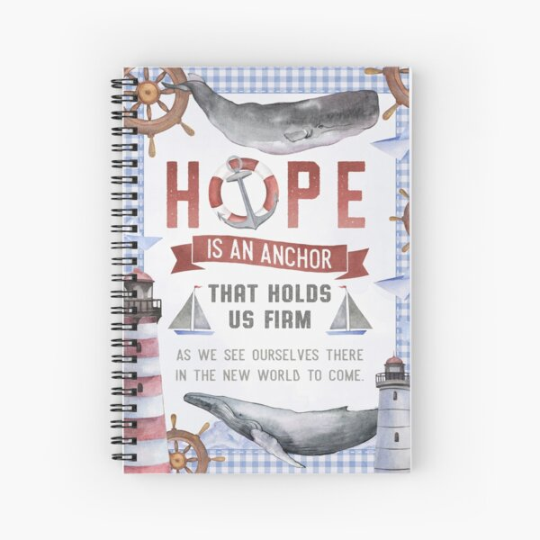 Hoffnung ist ein Anker, der uns festhält Spiralblock