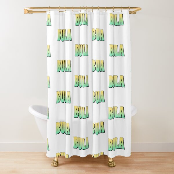 BULA Hello Greeting in Fijian Language Shower Curtain