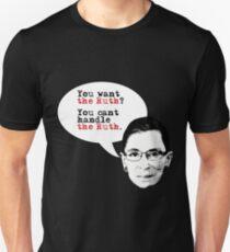 Willst du die Ruth? Unisex T-Shirt